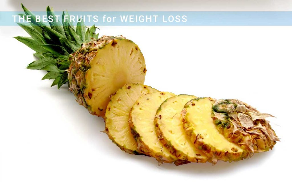 The best fruits for weight loss: the eighth fruit is pineapple.